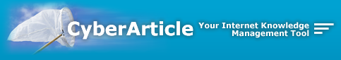 CyberArticle, Your Internet Knowledge Management Tool